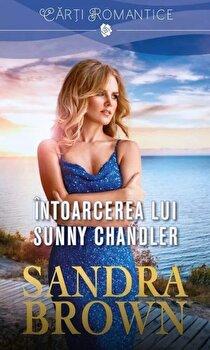 Intoarcerea lui Sunny Chandler/Sandra Brown de la Lira