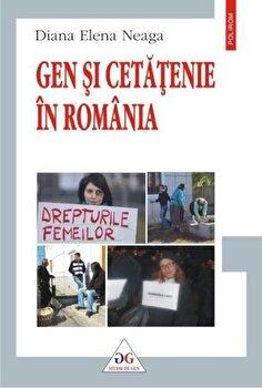 Gen si cetatenie in Romania/Diana Elena Neaga de la Polirom