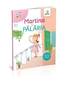 Martina si palaria ei/Sofia Gallo de la Gama