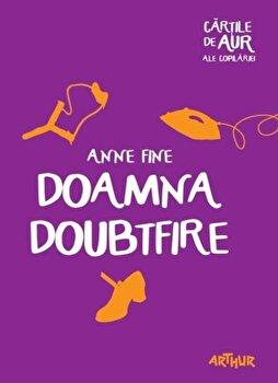 Doamna doubtfire (Cartile de aur)/Anne Fine