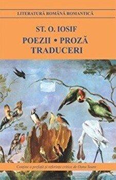 Poezii. Proza. Traduceri – st.o. iosif/St. O. Iosif de la Cartex 2000