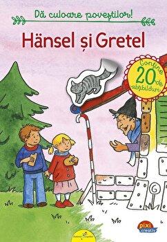 Piixi Creativ. Hansel si Gretel/*** de la Galaxia copiilor