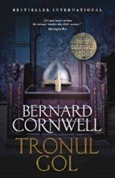 Tronul Gol. Vol 8/Bernard Cornwell de la Litera