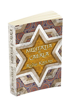 Meditatia si Cabala/Aryeh Kaplan de la Herald