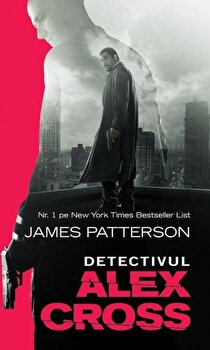 Detectivul Alex Cross/James Patterson de la RAO