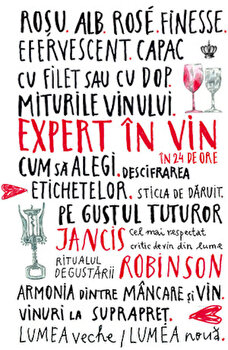 Expert in vin in 24 de ore/Jancis Robinson de la Baroque Books & Arts