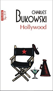 Hollywood/Charles Bukowski de la Polirom