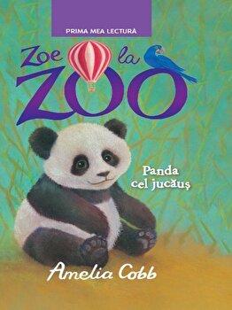 Zoe la zoo. Panda cel jucaus/Amelia Cobb de la Litera