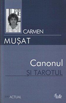 Canonul si tarotul/Carmen Musat de la Curtea Veche