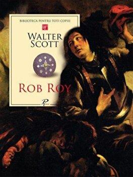 Rob Roy/Walter Scott de la Prut
