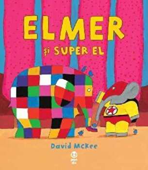 Elmer si Super El/David McKee