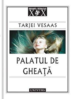 Palatul de gheata/Tarjei Vesaas