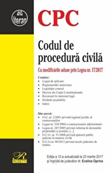 Codul de procedura civila – Editia a 12-a (2017-03-23)/Evelina Oprina de la Rosetti International