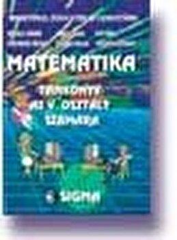 Matematica limba maghiara. Manual pentru clasa a V-a/Mihaela Singer, Mircea Radu, Florea Puican, Ion Ghica, Ion Stanciulescu, Gheorghe Drugan de la Sigma