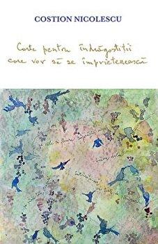 Carte pentru indragostitii care vor sa se imprieteneasca/Costion Nicolescu de la Sophia