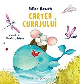 Cartea curajului/Adina Rosetti