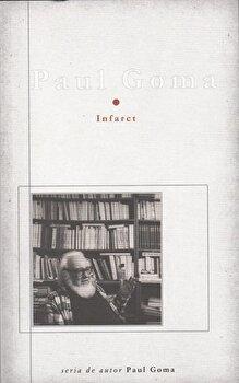 Infarct/Paul Goma de la Curtea Veche