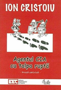 Agentul CIA cu talpa rupta/Ion Cristoiu de la Curtea Veche
