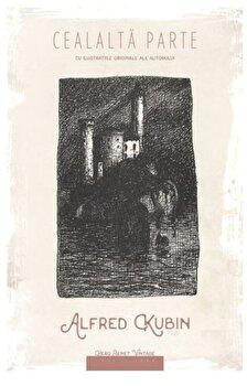 Cealalta parte/Alfred Kubin de la Herg Benet