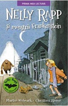 Nelly Rapp si monstrii Frankenstein/Martin Wildmark, Christina Alvner de la Litera