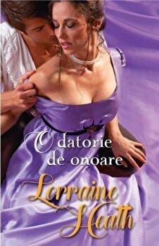 O datorie de onoare/Lorraine Heath de la Litera