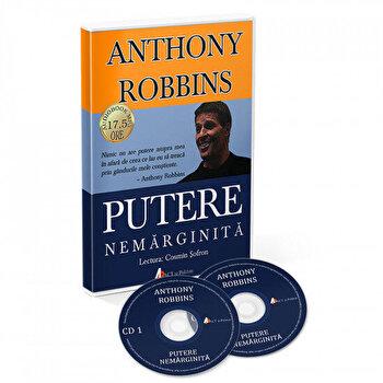 Putere nemarginita. Descopera stiinta implinirii personale!/Tony Robbins de la Act si Politon