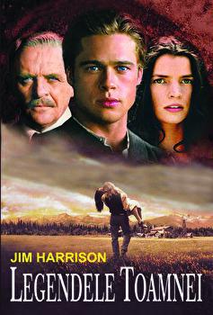 Legendele toamnei/Jim Harrison de la Orizonturi