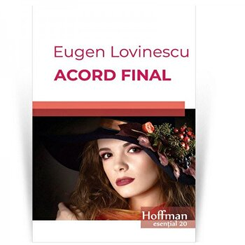 Acord final/Eugen Lovinescu de la Hoffman