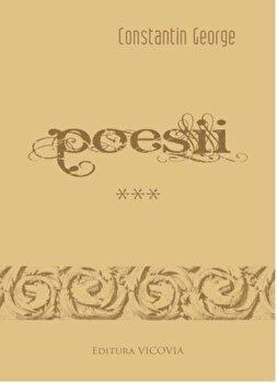 Poesii, Vol. III/George Constantin de la Vicovia