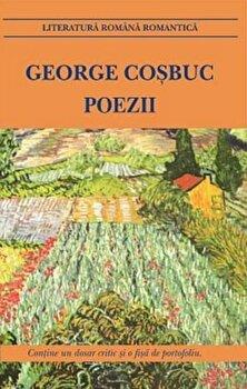 Poezii. Ed. 2017/George Cosbuc de la Cartex 2000