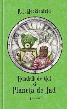 Hendrik de Mol si Planeta de Jad/K.J. Mecklenfeld de la Univers