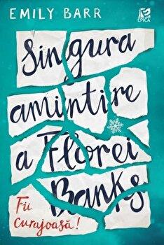 Singura amintire a Florei Banks/Emily Barr de la Epica