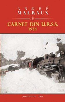 Carnet din U.R.S.S. 1934/Andre Malraux de la RAO