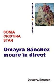 Omayra Sanchez moare in direct/Sonia Cristina Stan de la Institutul European