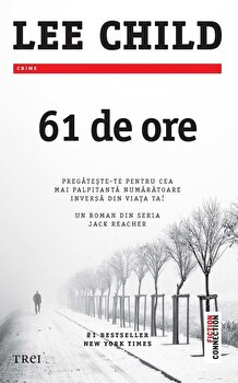 61 de ore/Lee Child de la Trei