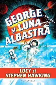 George si luna albastra/Lucy Hawking, Stephen Hawking de la Humanitas