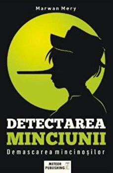 Detectarea minciunii/Marwan Mery de la Meteor Press
