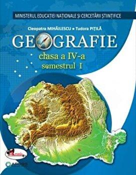 Geografie. Manual clasa a IV-a (partea I+II+CD)/Cleopatra Mihailescu, Tudora Pitila de la Aramis