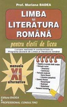Limba si literatura romana pentru elevii de liceu, clasa XI/Mariana Badea de la Badea