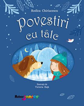 Povestiri cu Talc/Rodica Chiriacescu de la Meteor Press