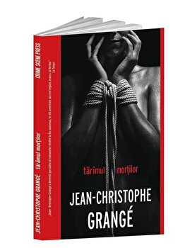 Taramul mortilor/Jean Christophe Grange de la Crime Scene Press