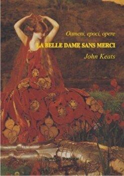 La belle dame sans Merci/John Keats