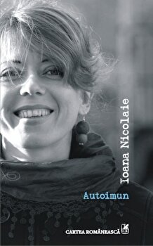 Autoimun/Ioana Nicolaie