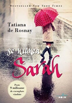 Se numea Sarah/Tatiana de Rosnay de la Litera