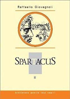 Spartacus, Vol. 2/Raffaello Giovagnoli de la Prut
