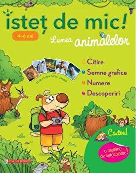 Istet de mic! Lumea animalelor 4-6 ani. Caiet de activitati/Caroline Marcel de la Corint