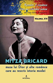 Mitza Bricard,muza lui Dior si alte romance care au rescris istoria modei/Dan Silviu Boerescu de la Integral