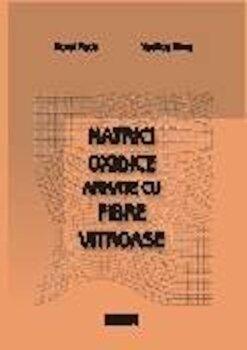 Matrici oxidice armate cu fibre vitroase/Dorel Radu, Vasilica Dima