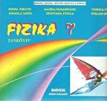 Fizica. Manual pentru clasa a VII-a in limba maghiara/Doina Turcitu, Magda Panaghianu, Viorica Pop, M.Iancu, C.Stoica, S.Ursu de la Radical