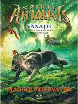 Vanatii. Cartea a doua din seria Spirite – Animale/Maggie Stiefvater de la Pandora M